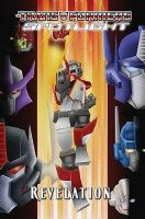 Transformers: Spotlight - Volume 4: Revelation - TPB/Graphic Novel